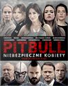 Pitbull. Niebezpieczne Kobiety (2016) FILM PL
